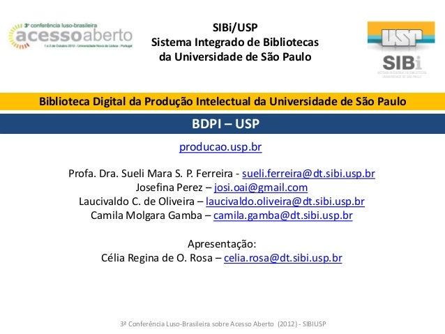 SIBi/USP Sistema Integrado de Bibliotecas da Universidade de São Paulo  Biblioteca Digital da Produção Intelectual da Univ...