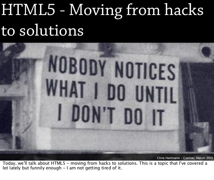 HTML5 - Moving from hacks to solutions