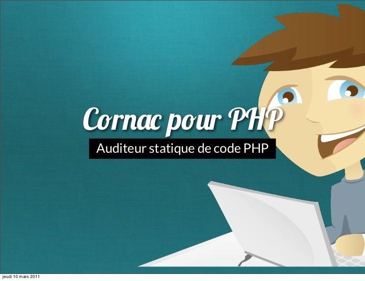C r         p r PHP                     Auditeur statique de code PHPjeudi 10 mars 2011