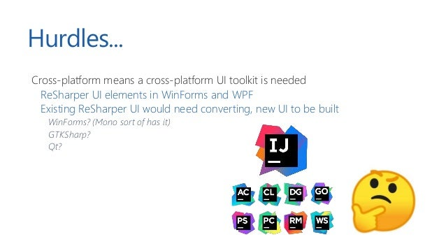 IntelliJ Platform Foundation of all of our IDE's Provides base infrastructure Project view, code completion, UI toolkit + ...