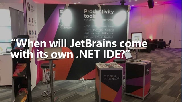 """Why build a .NET IDE? Many reasons! """"When will JetBrains come with its own .NET IDE?"""" ReSharper constrained by Visual Stud..."""