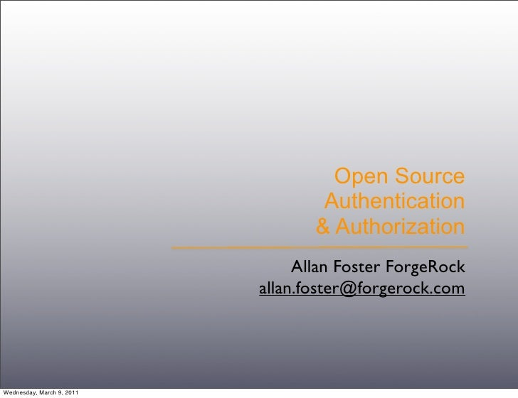 Open Source                                   Authentication                                  & Authorization             ...