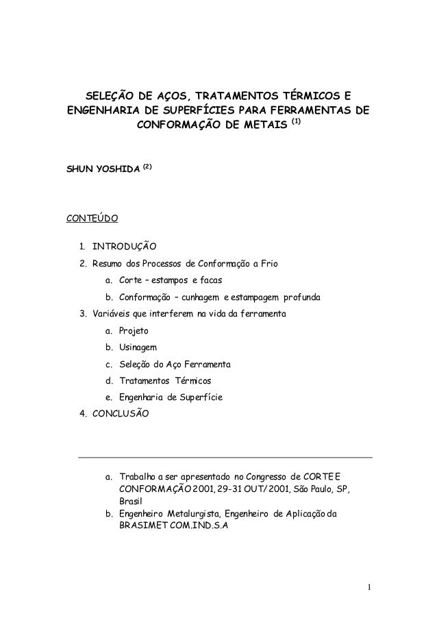 1 SELEÇÃO DE AÇOS, TRATAMENTOS TÉRMICOS E ENGENHARIA DE SUPERFÍCIES PARA FERRAMENTAS DE CONFORMAÇÃO DE METAIS (1) SHUN YOS...