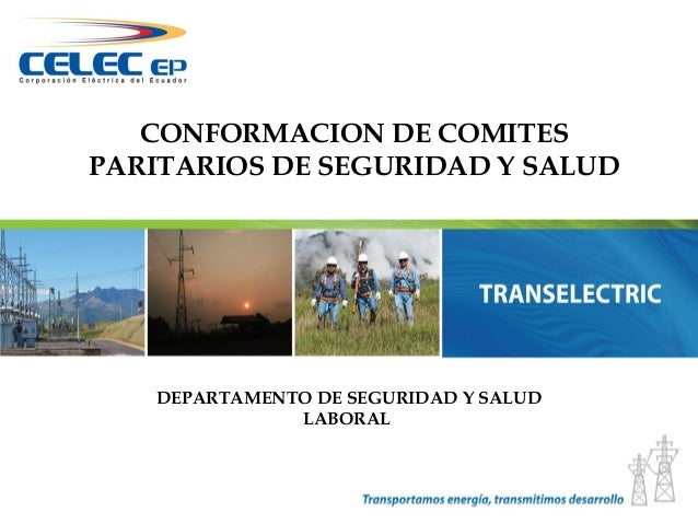 CONFORMACION DE COMITESPARITARIOS DE SEGURIDAD Y SALUD   DEPARTAMENTO DE SEGURIDAD Y SALUD              LABORAL