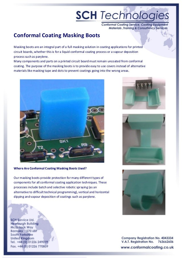 Conformal Coating Masking Boots Masking boots are an integral part of a full masking solution in coating applications for ...