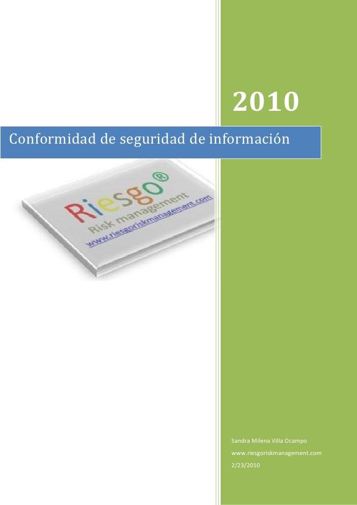 2010 Conformidad de seguridad de información                                   Sandra Milena Villa Ocampo                 ...