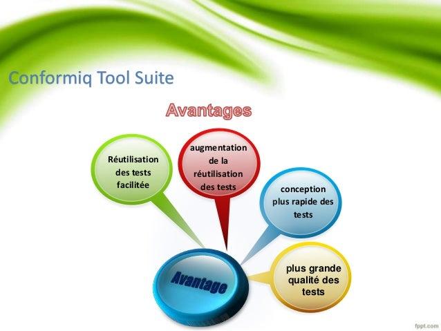 Réutilisation  des tests  facilitée conception  plus rapide des  tests  plus grande  qualité des  tests  augmentation  de ...