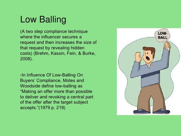 low ball technique