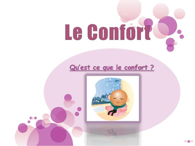 Types de Confort Confort Physiologique 1-Thermique 2- Acoustique 3- Olfactif Confort Psychosociologique 1- Visuel 2- Non V...