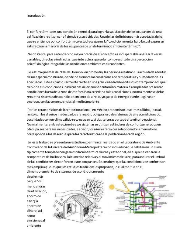 Introducción El conforttérmicoesuna condiciónesencialparalograrla satisfacciónde losocupantesde una edificaciónyrealizarco...