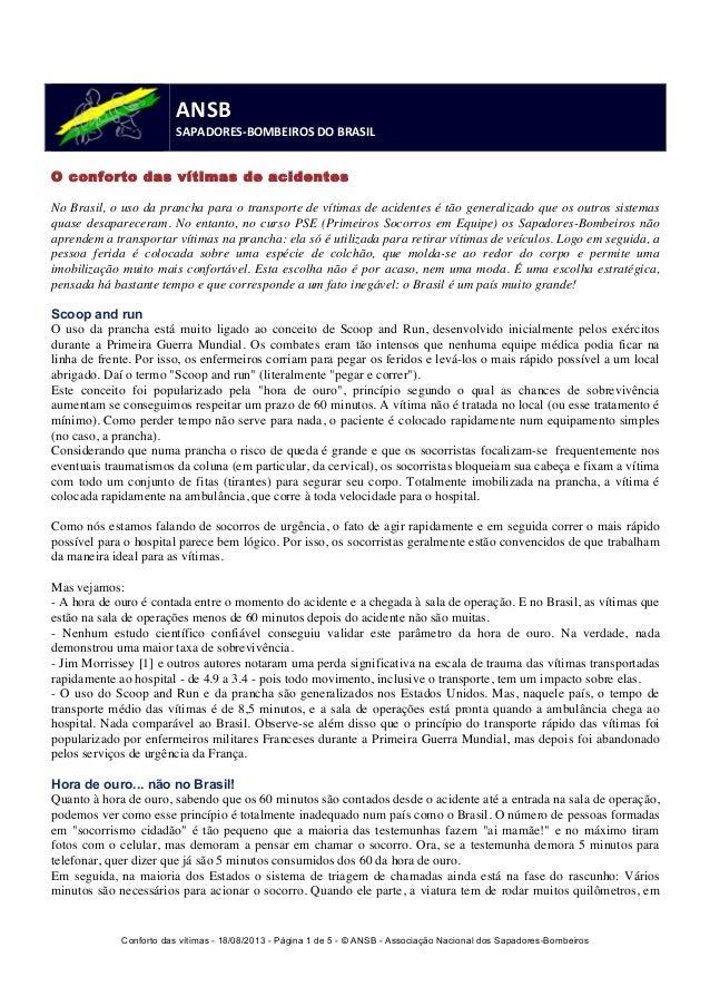 Conforto das vítimas - 18/08/2013 - Página 1 de 5 - © ANSB  - Associação Nacional dos Sapadores-Bombeiros  ANSB  SAPADORES...