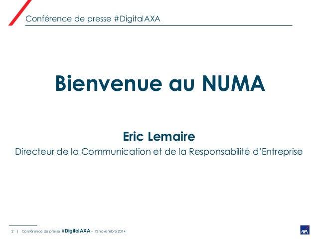 AXA France accélère sa mutation digitale (conférence de presse 12/11/14) Slide 2