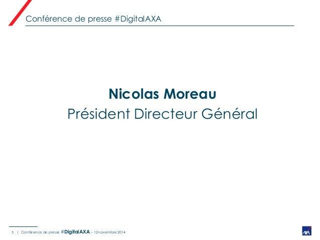 AXA France accélère sa mutation digitale (conférence de presse 12/11/14) Slide 3