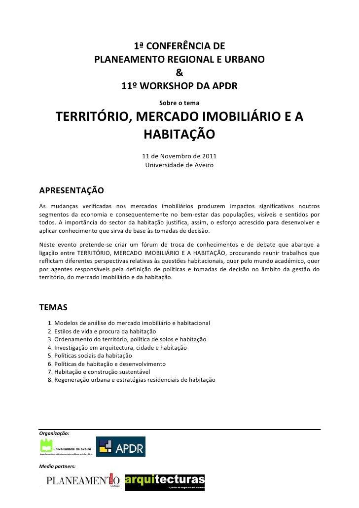 1ª CONFERÊNCIA DE                   PLANEAMENTO REGIONAL E URBANO                                  &                      ...