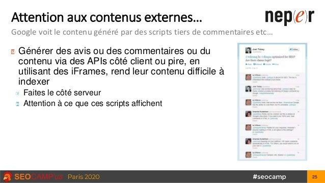 Attention aux contenus externes… Google voit le contenu généré par des scripts tiers de commentaires etc… Générer des avis...