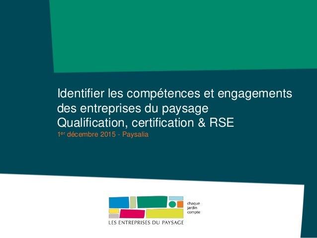 Identifier les comp tences et engagements des entreprises for Entreprise du paysage