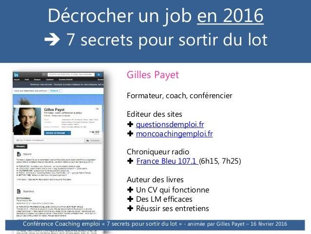 +Conférence décrocher un job en 2016 : 7 secrets pour sortir du lot Slide 3