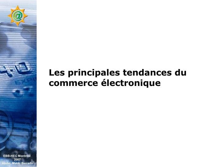 Conférence EBB HEC Montréal (Juin 07) Slide 2