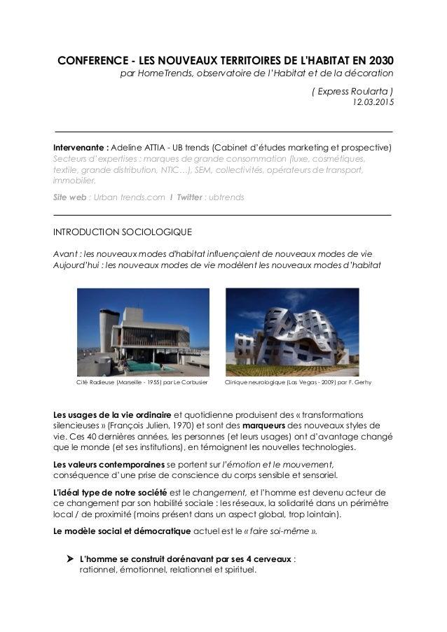 CONFERENCE - LES NOUVEAUX TERRITOIRES DE L'HABITAT EN 2030 par HomeTrends, observatoire de l'Habitat et de la décoration (...