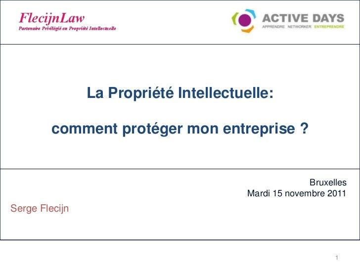 La Propriété Intellectuelle:         comment protéger mon entreprise ?                                                    ...