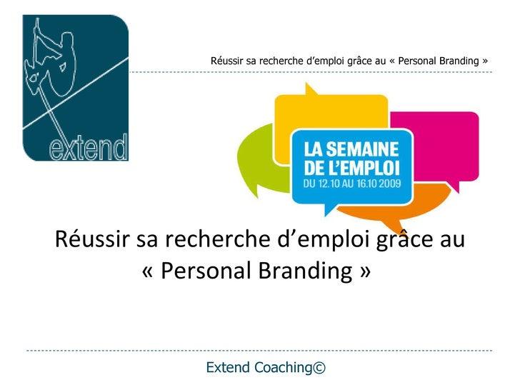 Réussir sa recherche d'emploi grâce au «Personal Branding»