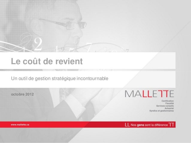 Le coût de revient Un outil de gestion stratégique incontournable octobre 2012