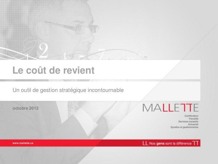 Le coût de revientUn outil de gestion stratégique incontournableoctobre 2012