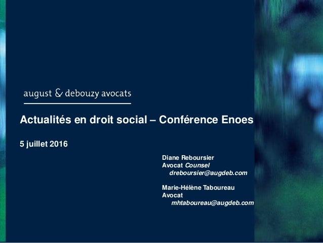 Paris - Bruxelles - Casablanca Diane Reboursier Avocat Counsel dreboursier@augdeb.com Marie-Hélène Taboureau Avocat mhtabo...