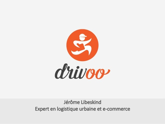 Jérôme Libeskind Expert en logistique urbaine et e-commerce