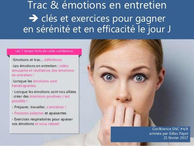 Trac & émotions en entretien  clés et exercices pour gagner en sérénité et en efficacité le jour J Conférence SNC #4/8 an...