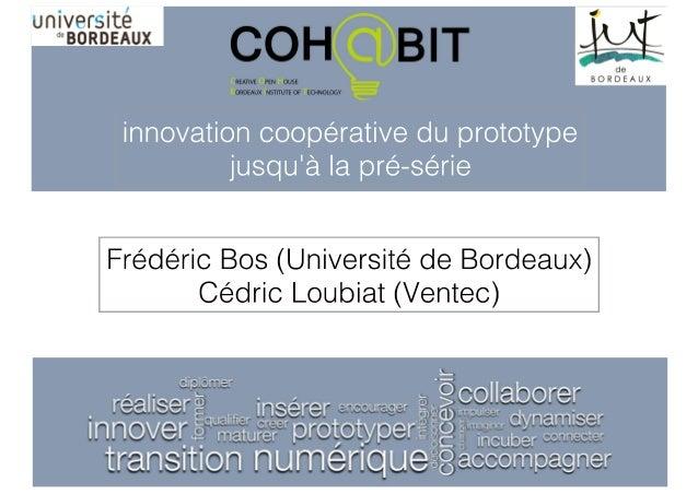 """""""Conférence Fablabs, ateliers de fabrication numérqiue et innovation collaborative"""" 30 03 2015 - Témoignage Cohabit - Vent..."""