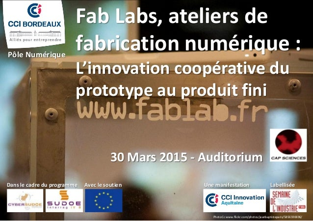 Photo Cc www.flickr.com/photos/jeanbaptisteparis/5856590696/ Fab Labs, ateliers de fabrication numérique : L'innovation co...