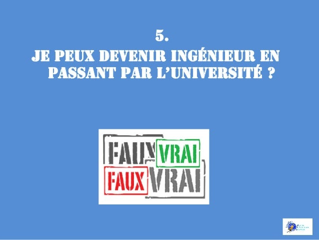 VRAI • Grâce  aux  écoles  internes  aux  universités  habilitées  à   délivrer  le     7tre  d'i...