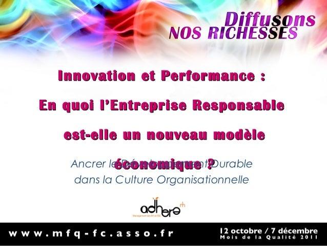 Innovation et Performance :Innovation et Performance : En quoi l'Entreprise ResponsableEn quoi l'Entreprise Responsable es...