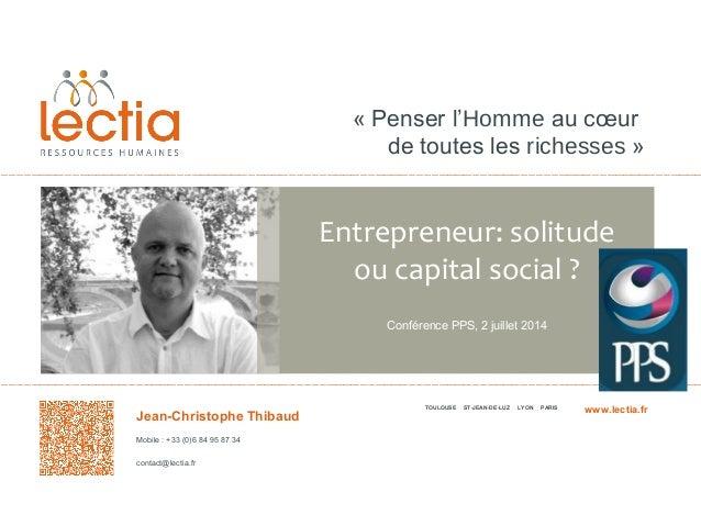 «Penserl'Hommeaucœur detouteslesrichesses» TOULOUSE ST-JEAN-DE-LUZ LYON PARIS Jean-Christophe Thibaud Mobile:+...