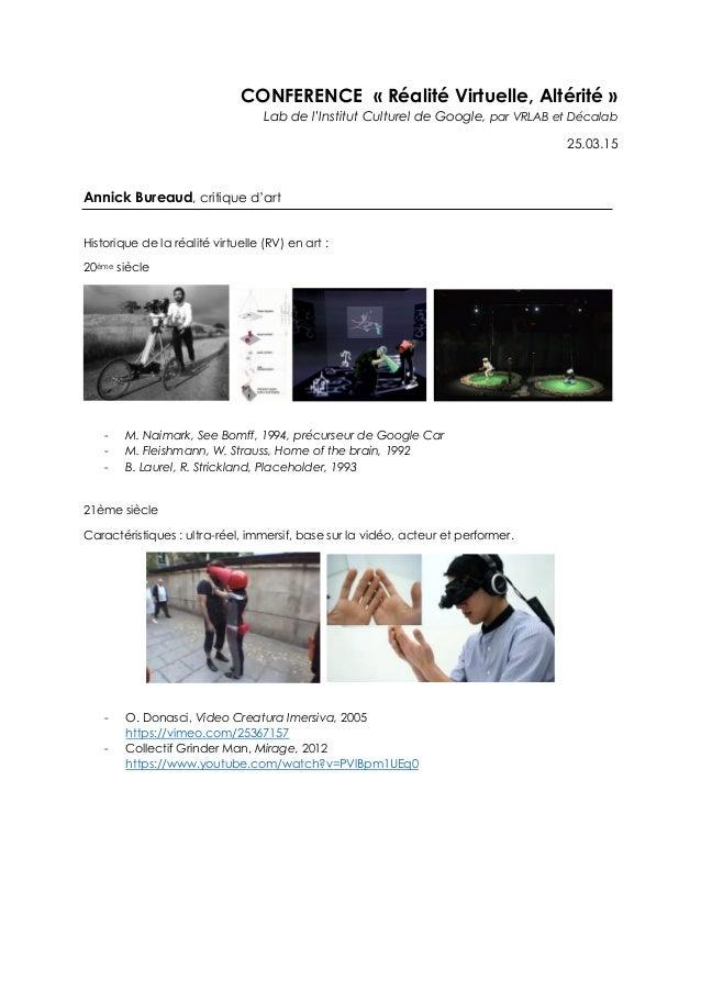 CONFERENCE « Réalité Virtuelle, Altérité » Lab de l'Institut Culturel de Google, par VRLAB et Décalab 25.03.15 Annick Bure...