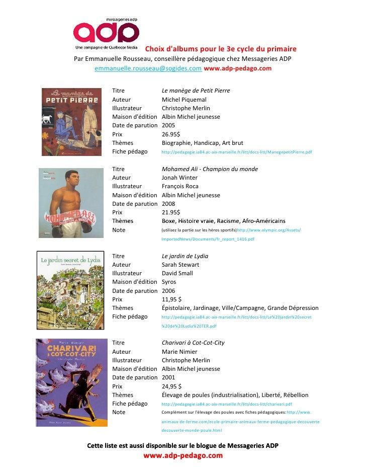 Choix dalbums pour le 3e cycle du primairePar Emmanuelle Rousseau, conseillère pédagogique chez Messageries ADP      emman...