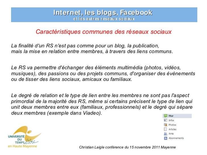 Internet, les blogs, Facebook                           et les autres réseaux sociaux          Caractéristiques communes d...