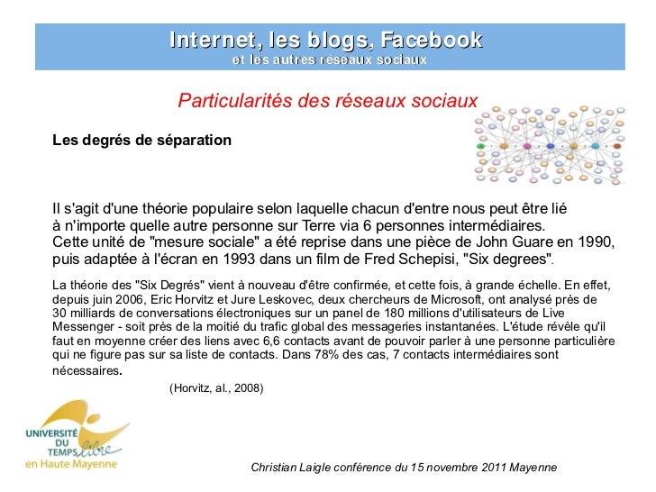 Internet, les blogs, Facebook                                  et les autres réseaux sociaux                       Particu...