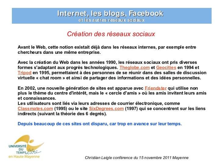 Internet, les blogs, Facebook                             et les autres réseaux sociaux                       Création des...