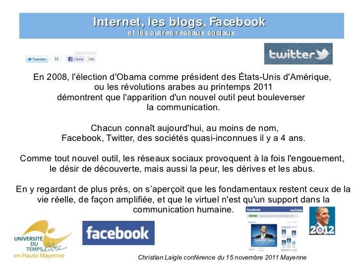 Internet, les blogs, Facebook                           et les autres réseaux sociaux    En 2008, lélection dObama comme p...