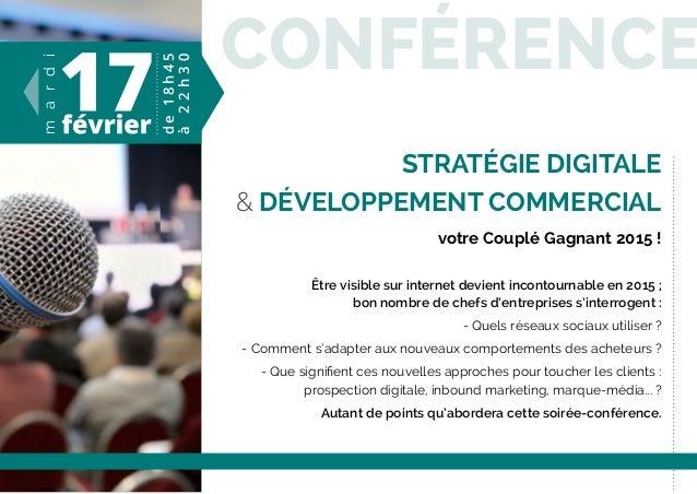 conférence Stratégie digitale & Développement commercial votre Couplé Gagnant 2015 ! être visible sur internet devient inc...