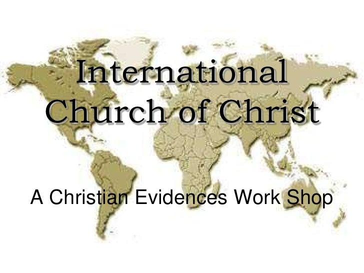 International Church of ChristA Christian Evidences Work Shop