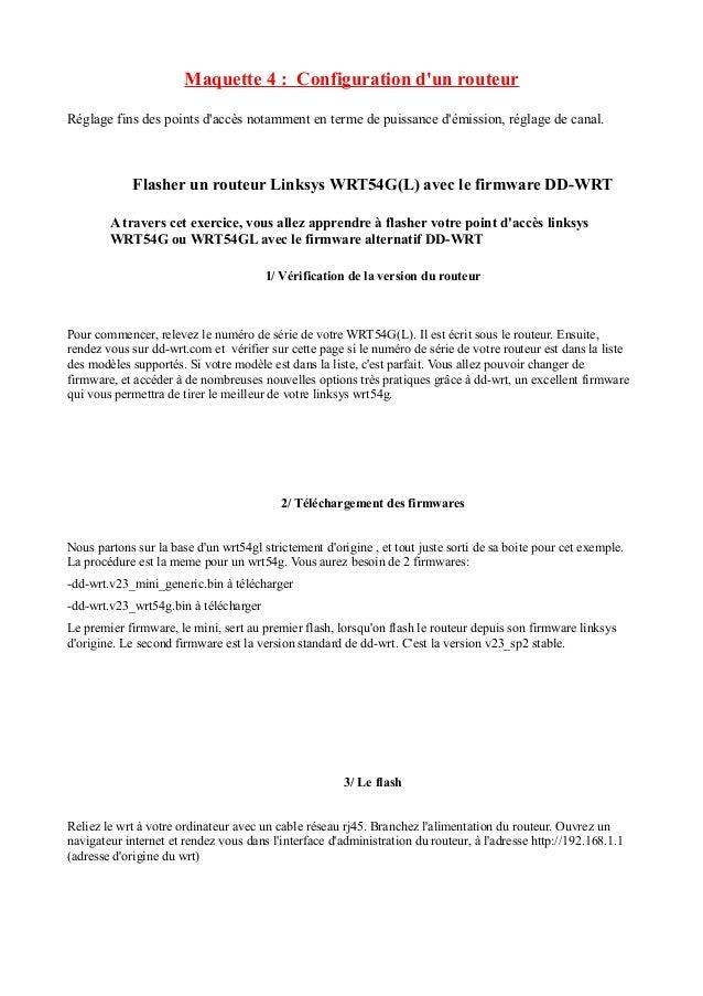 Maquette 4 : Configuration d'un routeur  Réglage fins des points d'accès notamment en terme de puissance d'émission, régla...