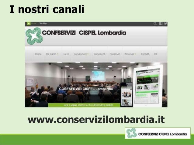 I nostri canali www.conservizilombardia.it