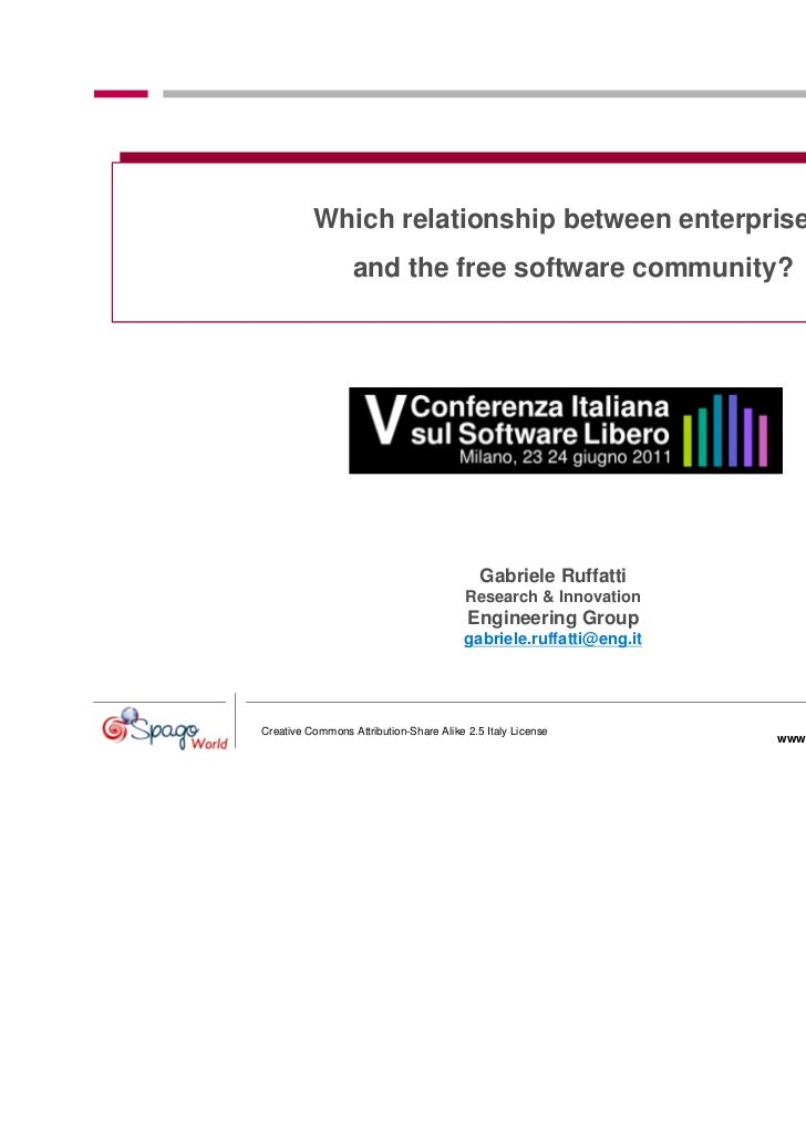 Which relationship between enterprises                  and the free software community?                                  ...