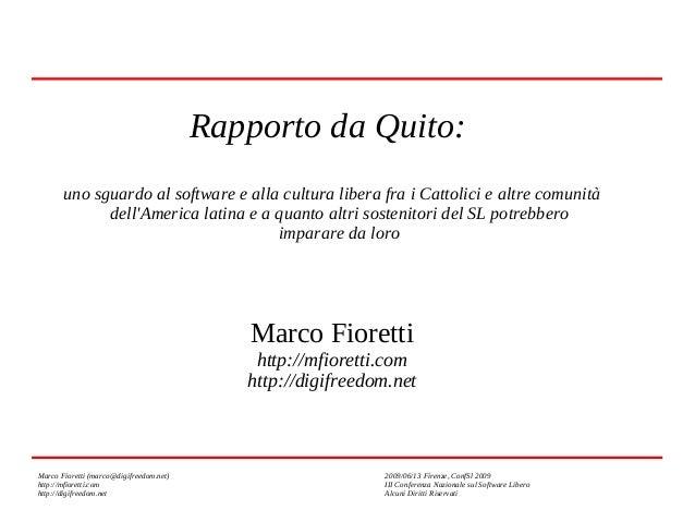 Rapporto da Quito: uno sguardo al software e alla cultura libera fra i Cattolici e altre comunità dell'America latina e a ...