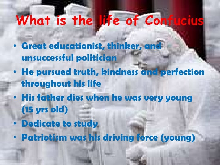 the life political career and philosophies of confucius The philosophy of confucius emphasized personal and governmental morality the political career of confucius the authentic confucius: a life of thought and.