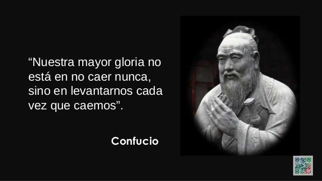"""Confucio """"El mal no está en tener faltass, sino en no tratar de enmendarla"""""""