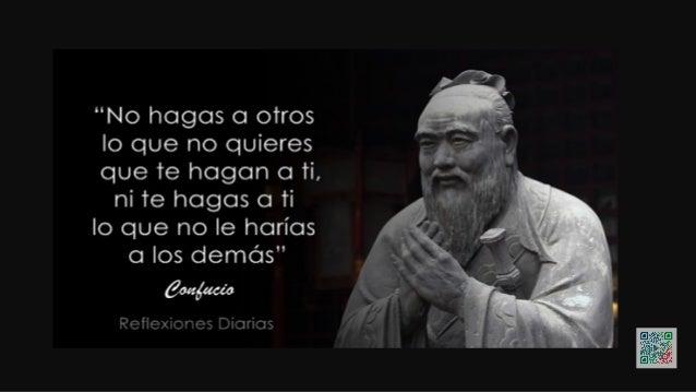 """""""El mejor indicio de la sabiduría es la concordancia entre las palabras y las obras"""". Confucio"""